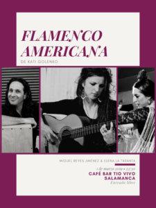Tío Vivo Flamenco Americana Salamanca Marzo 2019