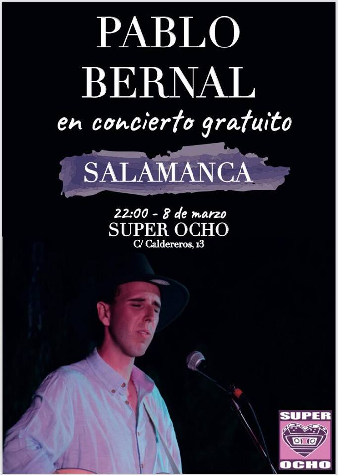 Super 8 Pablo Bernal Salamanca Marzo 2019