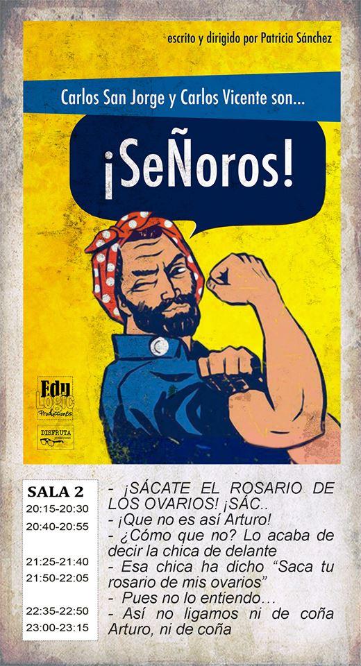 La Malhablada ¡Señoros! Salamanca Marzo 2019