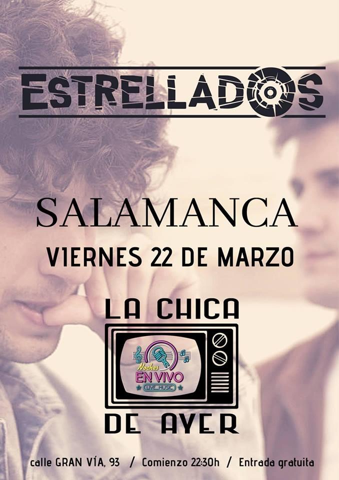 La Chica de Ayer Estrellados Salamanca Marzo 2019