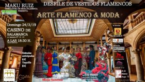 Casino de Salamanca Desfile de Vestidos Flamencos Marzo 2019