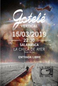La Chica de Ayer Gotelé Salamanca Marzo 2019