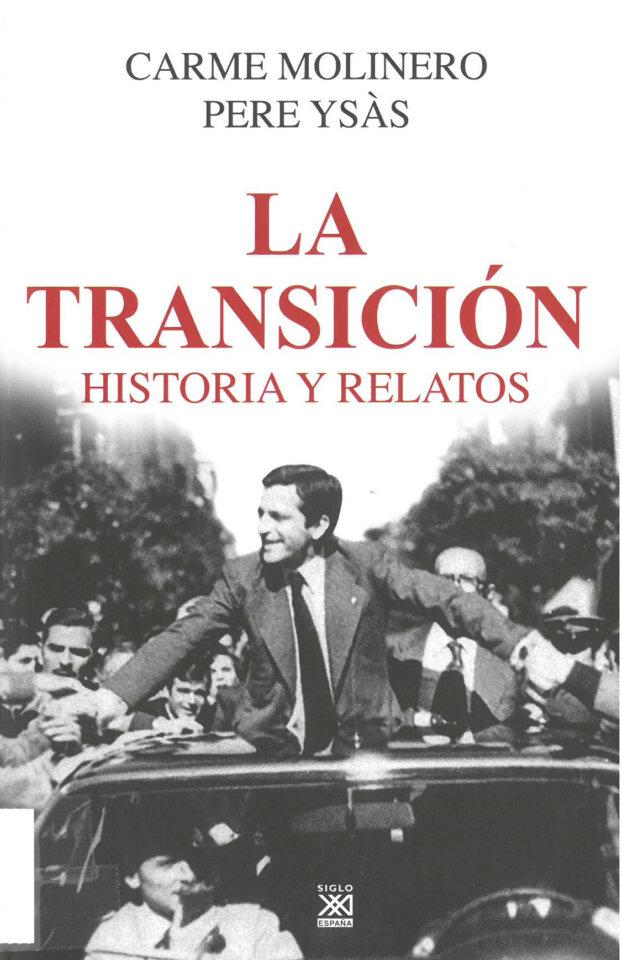 Facultad de Geografía e Historia La transición: historia y relatos Salamanca Marzo 2019