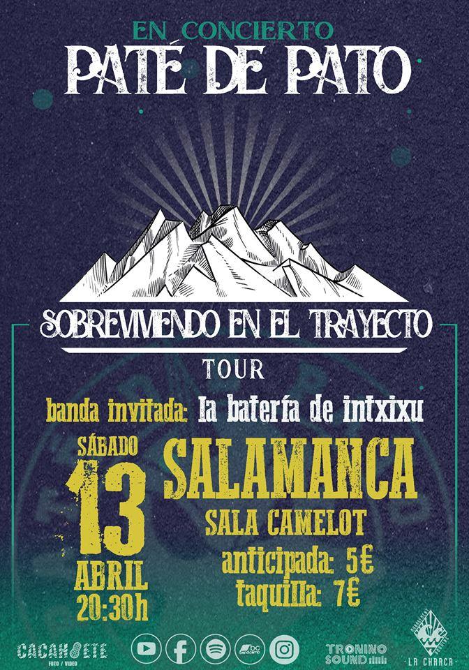 Camelot Paté de Pato + La Batería de Intxixu Salamanca Abril 2019