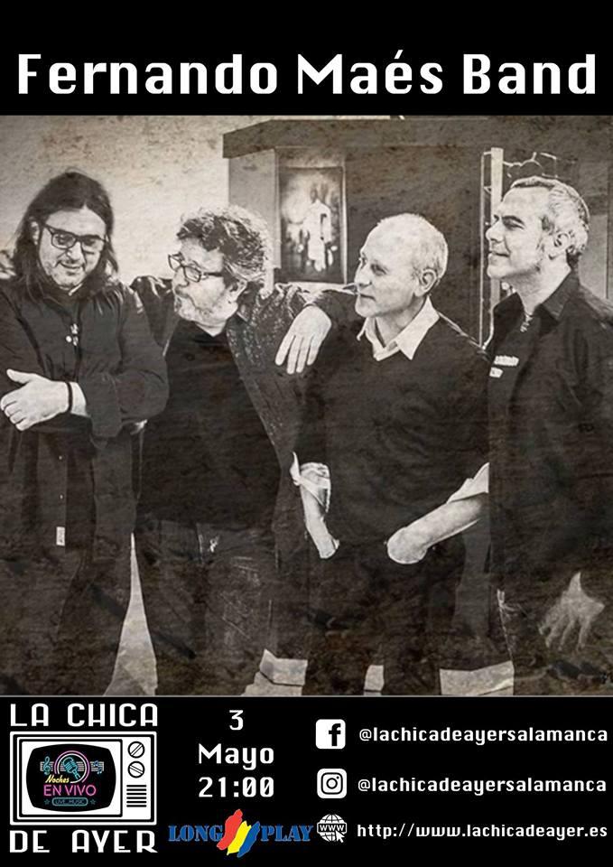 La Chica de Ayer Fernando Maés Band Salamanca Mayo 2019