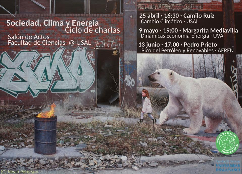 Ciencias y Ciencias Químicas Ciclo de Charlas Sociedad, Clima y Energía Salamanca Abril mayo junio 2019