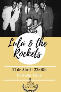 Cum Laude Lulú & The Rockets Salamanca Abril 2019