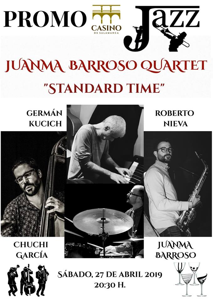 Casino de Salamanca Juanma Barroso Quartet Abril 2019