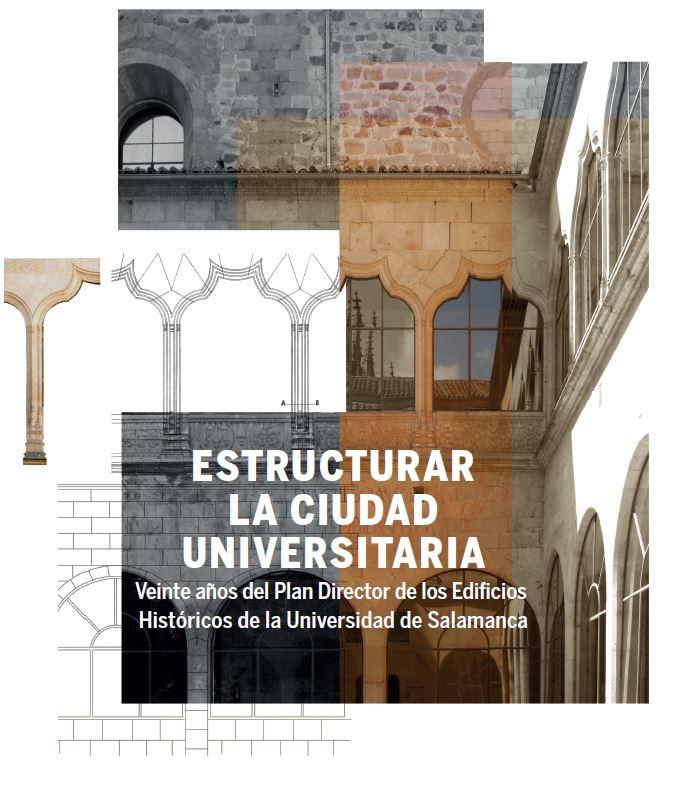 Escuelas Menores Estructurar la ciudad universitaria Salamanca Abril mayo junio 2019