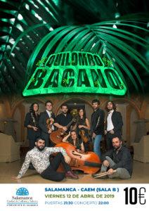 Centro de las Artes Escénicas y de la Música CAEM Quilombo Bacano Conciertos Sala B Salamanca Abril 2019