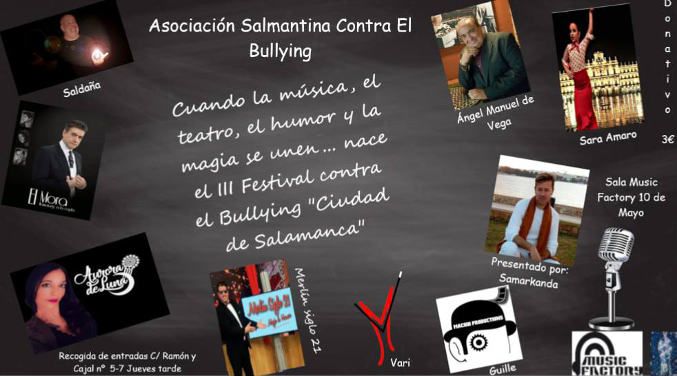 Music Factory III Festival contra el Bullying Salamanca Mayo 2019