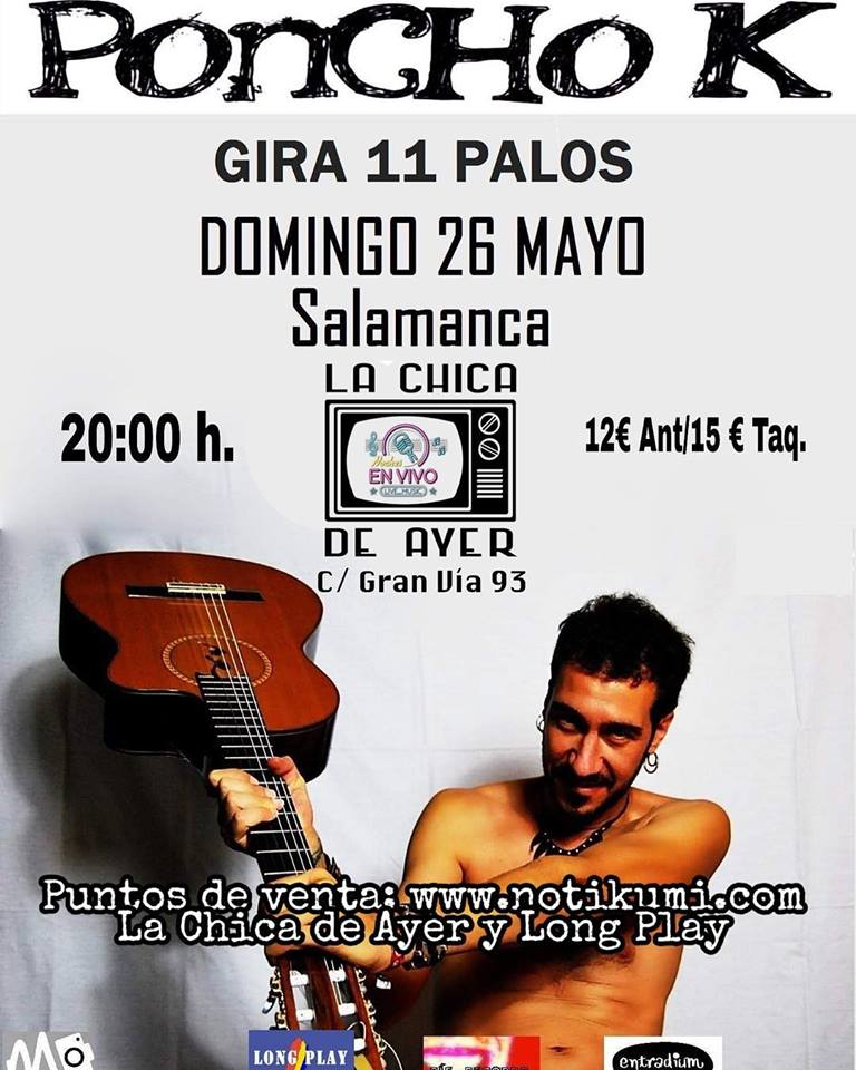 La Chica de Ayer Poncho K Salamanca Mayo 2019