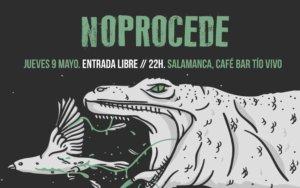 Tío Vivo Noprocede Salamanca Mayo 2019