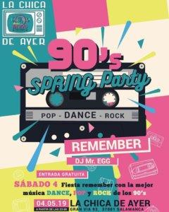 La Chica de Ayer 90's Spring Party Salamanca Mayo 2019