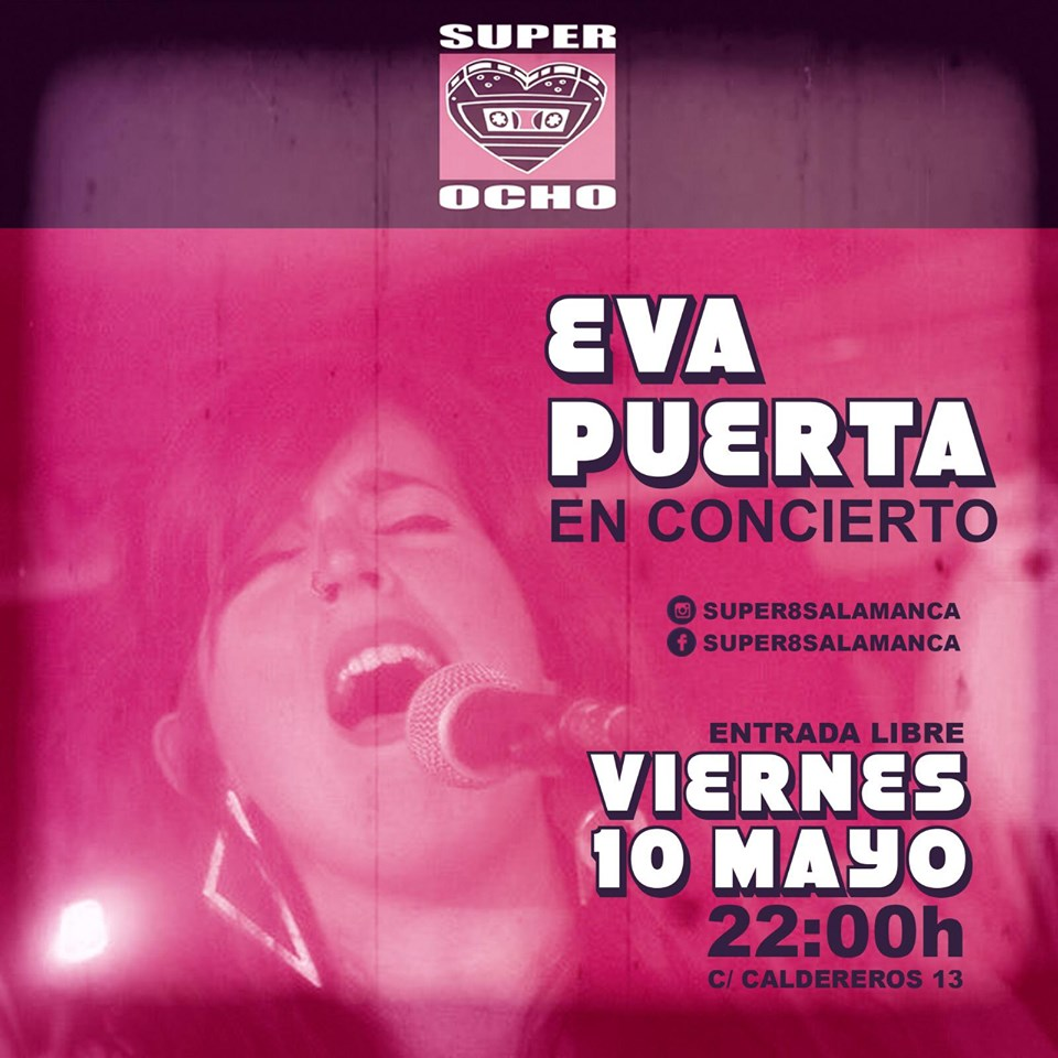 Super 8 Eva Puerta Salamanca Mayo 2019