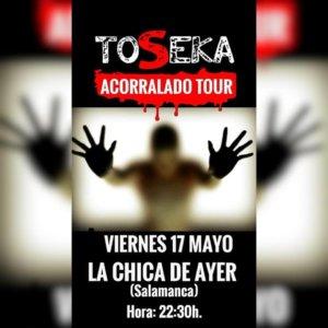 La Chica de Ayer Toseka Salamanca Mayo 2019