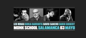 Monk Leo Minax Cuarteto Salamanca Mayo 2019