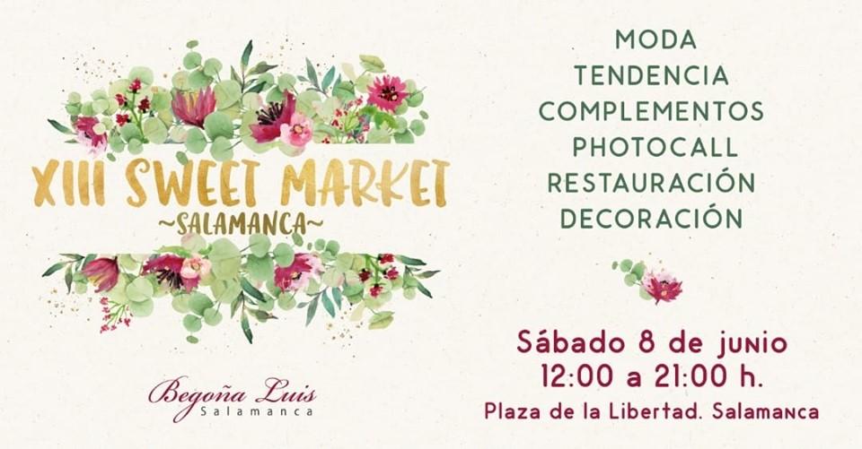 Plaza de la Libertad XIII Sweet Market Salamanca Junio 2019