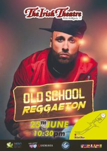 The Irish Theatre Old School Reggaeton Party Salamanca Junio 2019