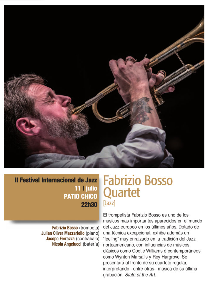 Patio Chico Fabrizio Bosso Quartet Plazas y Patios 2019 Salamanca Julio