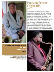Patio Chico Houston Person Organ Trio Plazas y Patios 2019 Salamanca Julio