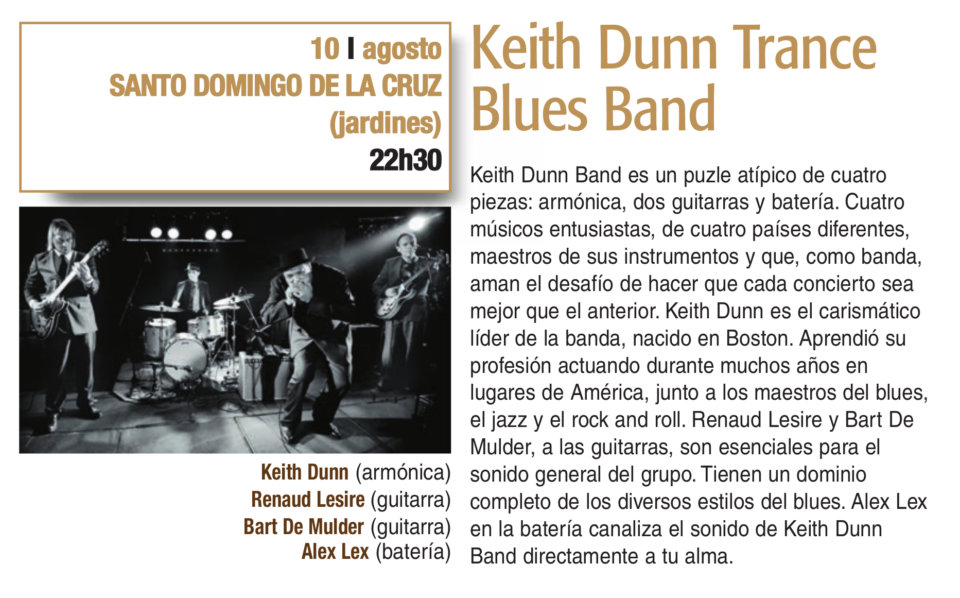 Santo Domingo de la Cruz Keith Dunn Trance Blues Band Plazas y Patios 2019 Salamanca Agosto