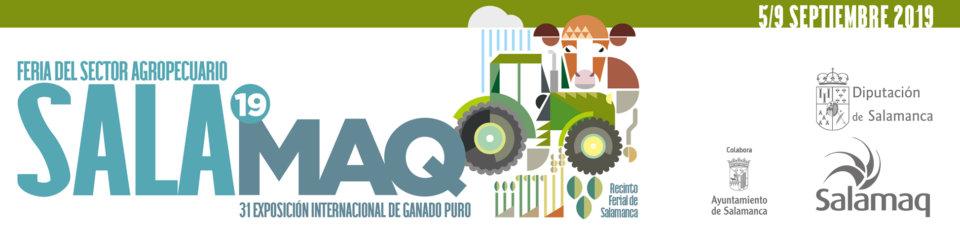 Ferias y Fiestas 2019 Feria del Sector Agropecuario y XXXI Exposición Internacional de Ganado Puro SALAMAQ19 Salamanca Septiembre
