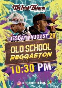 The Irish Theatre Old School Reggaeton Party Salamanca Agosto 2019