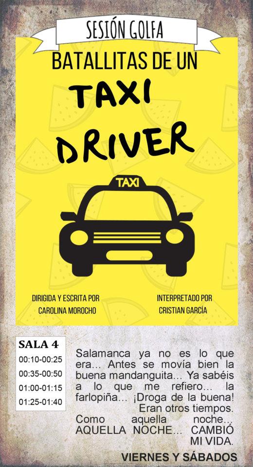 La Malhablada Batallitas de un taxi driver Sesión Golfa Salamanca Agosto 2019