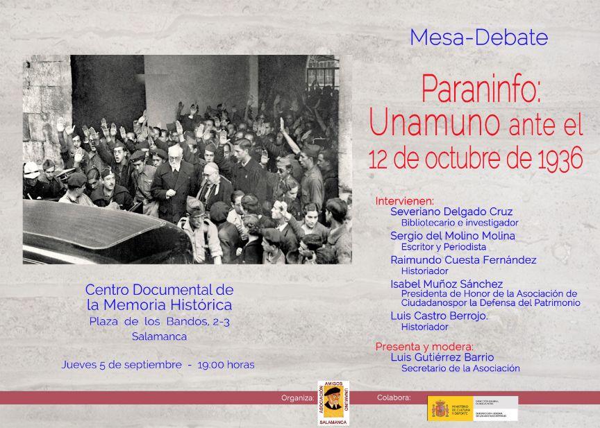 Centro Documental de la Memoria Histórica CDMH Paraninfo: Unamuno ante el 12 de octubre de 1936 Salamanca Septiembre 2019