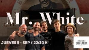 Centenera Mr White Salamanca Septiembre 2019