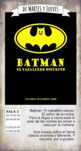 La Malhablada Batman. El caballero oscurito Salamanca Octubre 2019