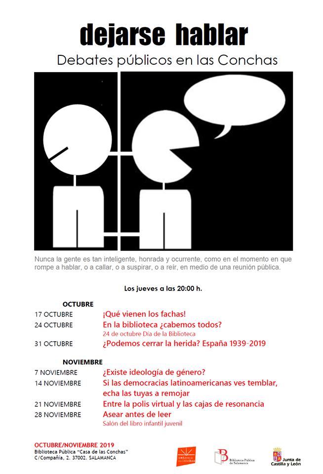 Casa de las Conchas Dejarse hablar Debates públicos en las Conchas Octubre noviembre 2019 Salamanca