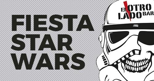 El Otro Lado Bar Fiesta Star Wars Octubre 2019