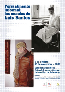 Escuelas Menores Formalmente informal: Los mundos de Luis Santos Salamanca Octubre noviembre 2019
