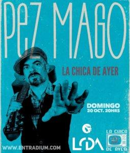 La Chica de Ayer Pez Mago Salamanca Octubre 2019