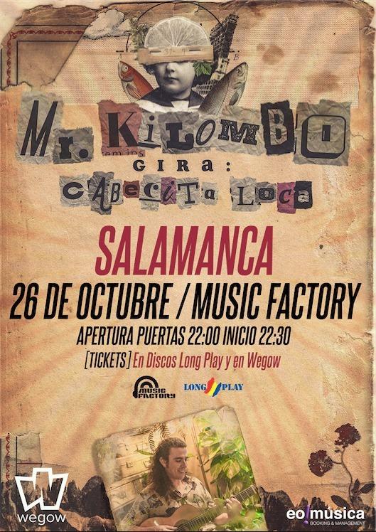 Music Factory Mr. Kilombo Salamanca Octubre 2019