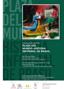 Palacio de Maldonado Plaza del mundo. Historia informal de Brasil Salamanca Octubre 2019