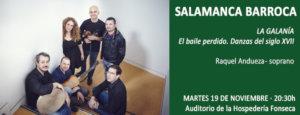 Hospedería Fonseca Salamanca Barroca 2019-2020 La Galanía Universidad de Salamanca Noviembre
