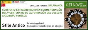 Hospedería Fonseca Salamanca Barroca 2019-2020 Stile Antico Universidad de Salamanca Noviembre