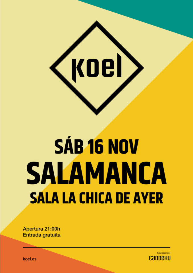 La Chica de Ayer Koel Salamanca Noviembre 2019