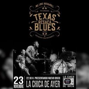 La Chica de Ayer Texas Resaca Blues Salamanca Noviembre 2019