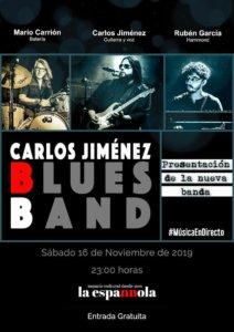 La Espannola Carlos Jiménez Blues Band Salamanca Noviembre 2019