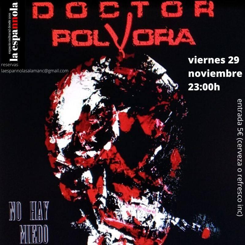 La Espannola Doctor Pólvora Salamanca Noviembre 2019
