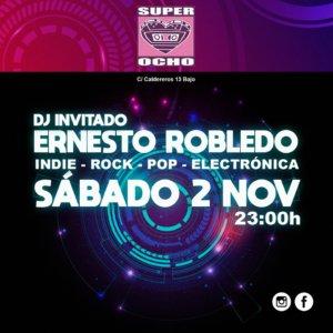 Super 8 Dj Ernesto Robledo Salamanca Noviembre 2019