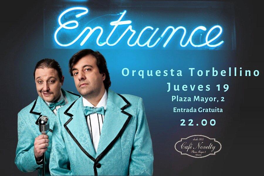 Café Novelty Orquesta Torbellino Salamanca Diciembre 2019