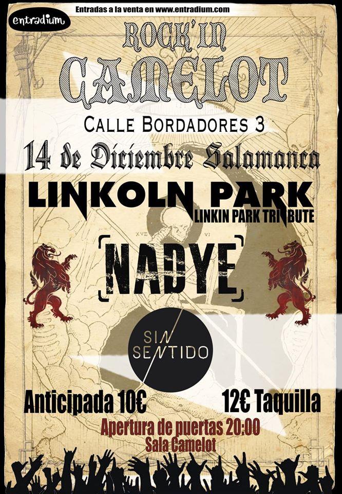 Camelot Linkoln Park + Nadye + Sin Sentido Salamanca Diciembre 2019