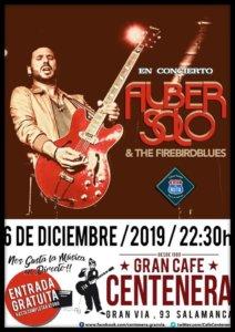 Centenera Alber Solo & The Firebirdblues Salamanca Diciembre 2019