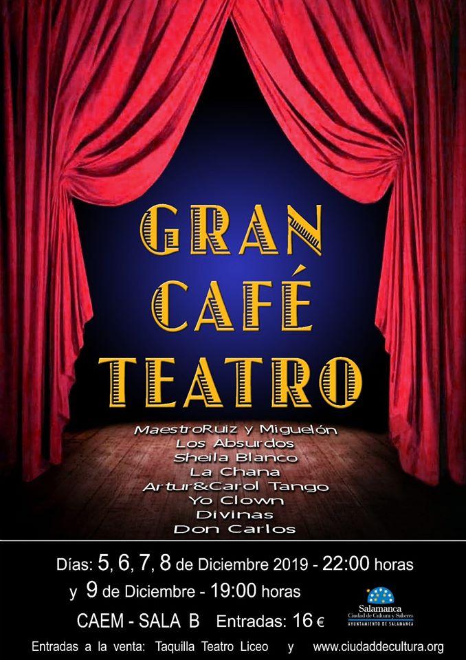 Centro de las Artes Escénicas y de la Música CAEM Gran Café Teatro Salamanca Diciembre 2019