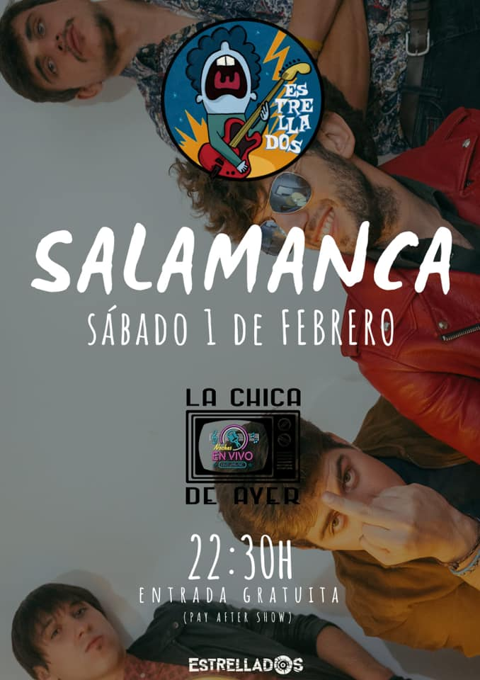 La Chica de Ayer Estrellados Salamanca Febrero 2020